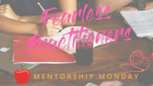 Fearless+MENTORSHIP+MONDAY