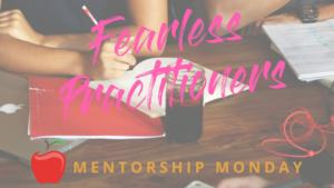Fearless+MENTORSHIP+MONDAY