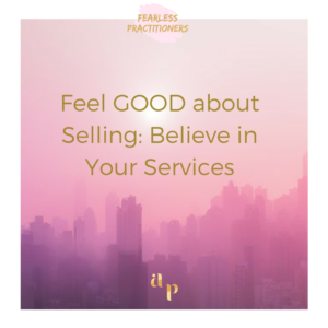 believe in the services you sell