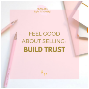 build trust with your clients when selling