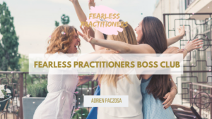 fearless practitioners boss club