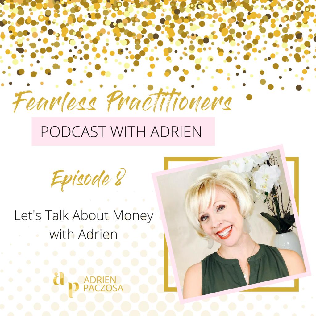 Episode 8 - Let's Talk About Money