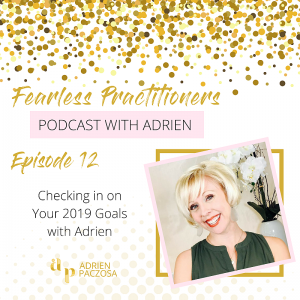 Episode 12-Checking in on Your 2019 Goals