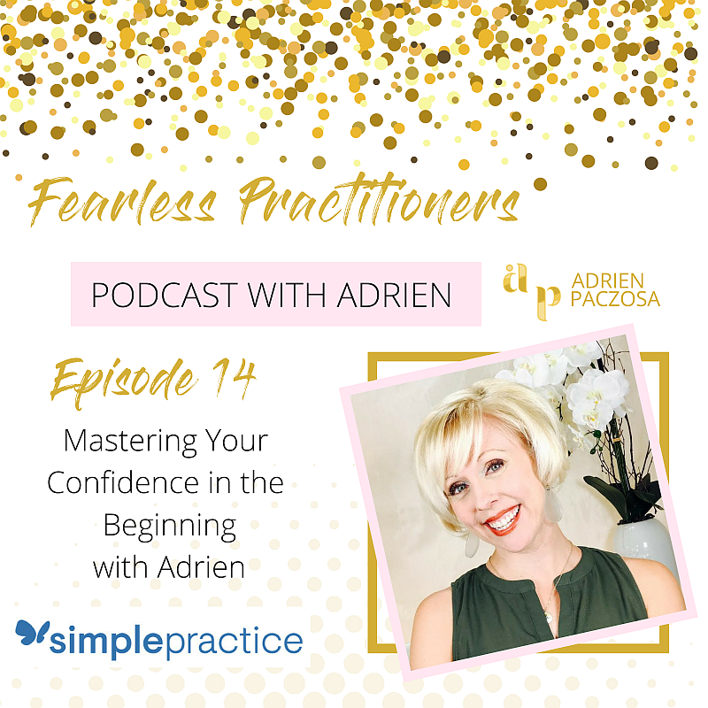 Episode 14-Mastering Your Confidence in the Beginning