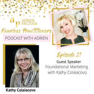 Foundational Marketing with Kathy Colaiacovo
