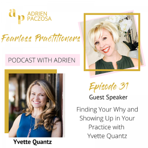 Fearless Practitioners Podcast - Showing Up in your Practice