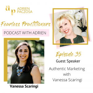 Fearless Practitioners Podcast - Authentic Marketing