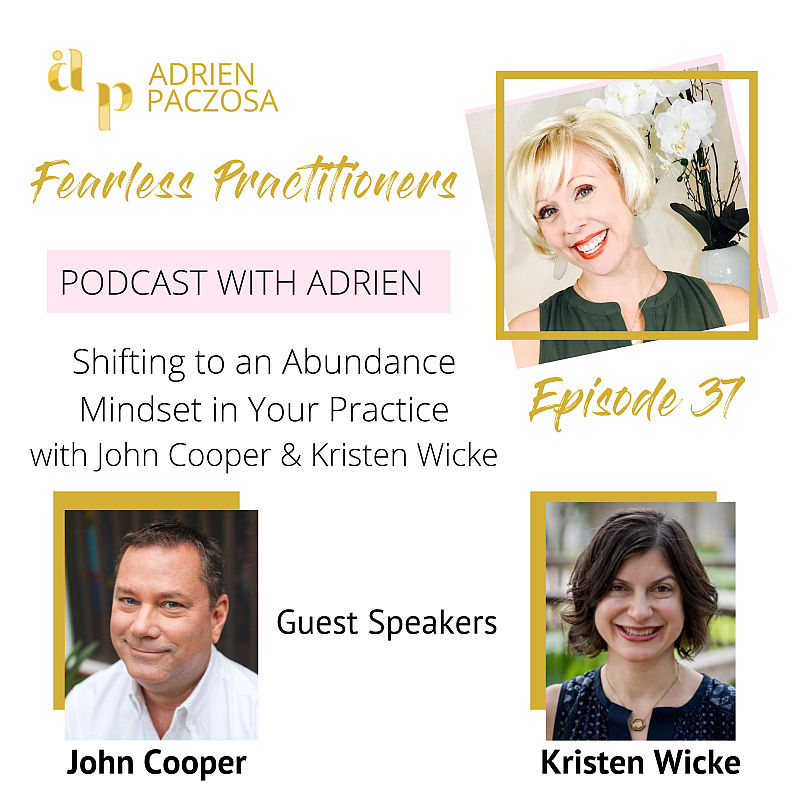 Fearless Practitioners Podcast - Shifting to an Abunance Mindset in Your Practice