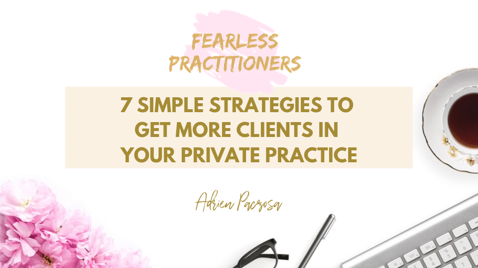 Fearless Practitioners - 7 Strategies to Get More Clients and More Profit with your Private Practice cover