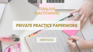 private practice paperwork
