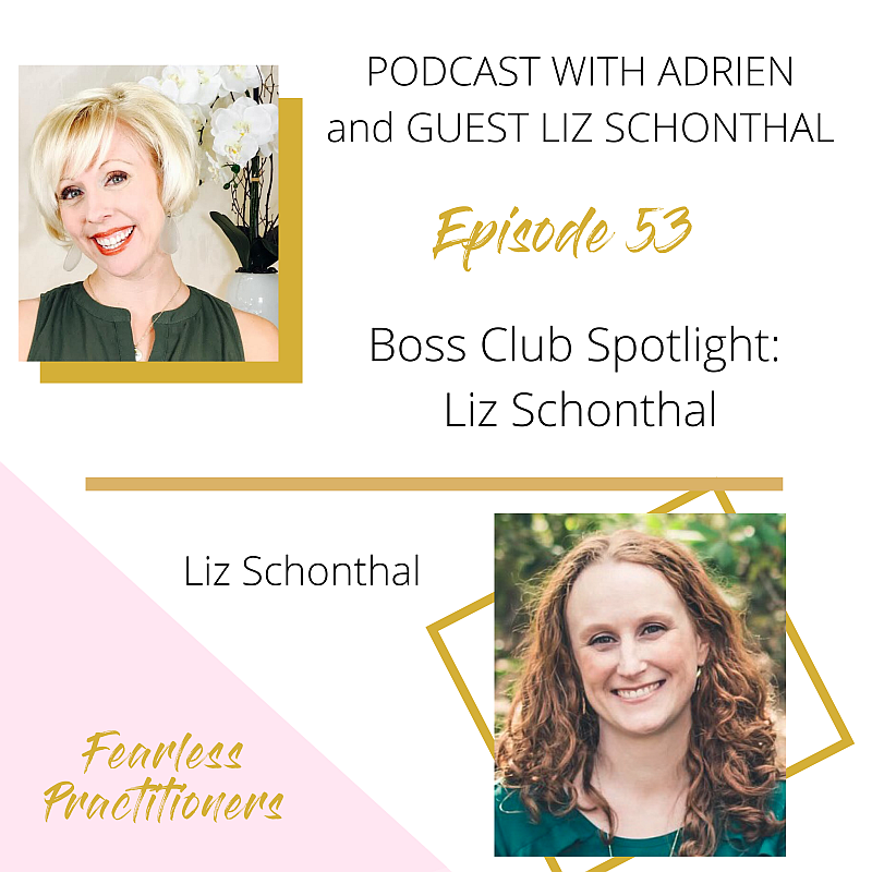 Fearless Practitioners Podcast - Boss Club Spotlight