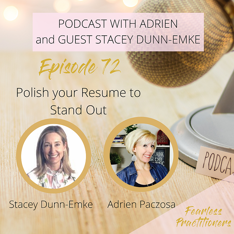 Fearless Practitioners Podcast-Polish your Resume to Stand Out