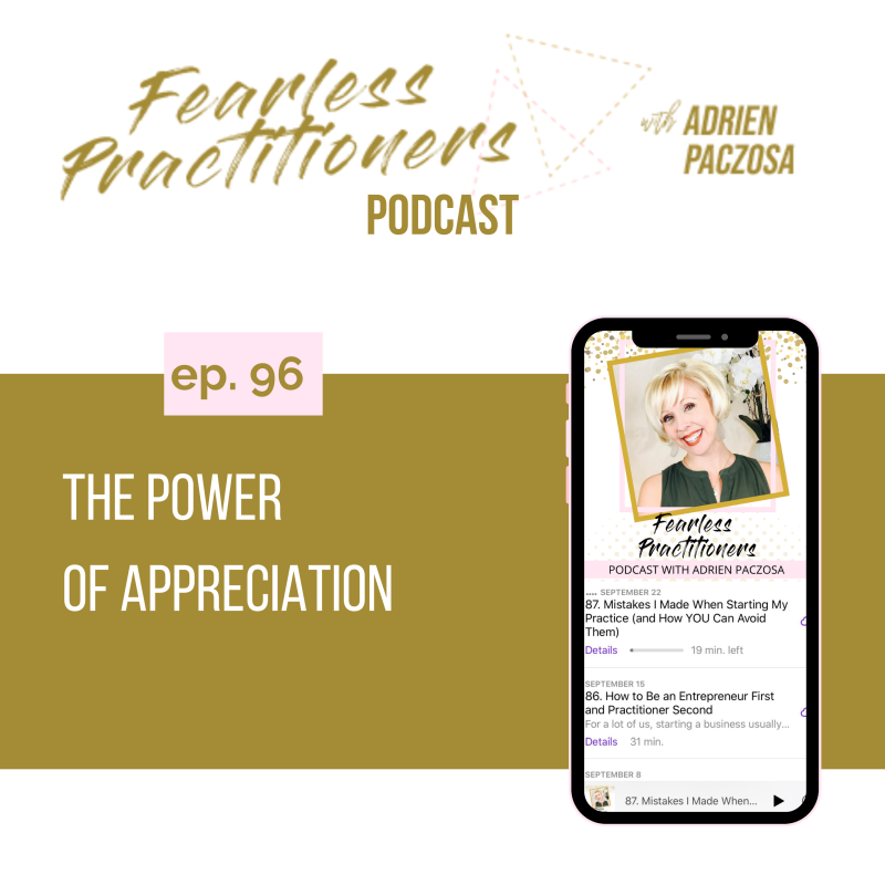 Fearless Practitioners - The Power of Appreciation