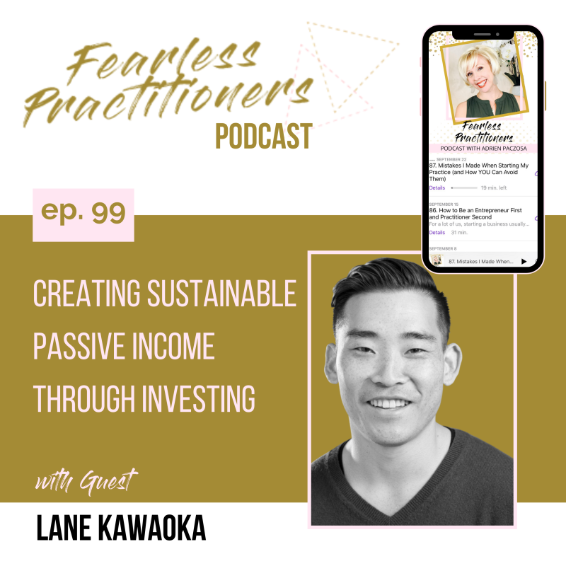 Fearless Practitioners - Creating Sustainable Passive Income Through Investing