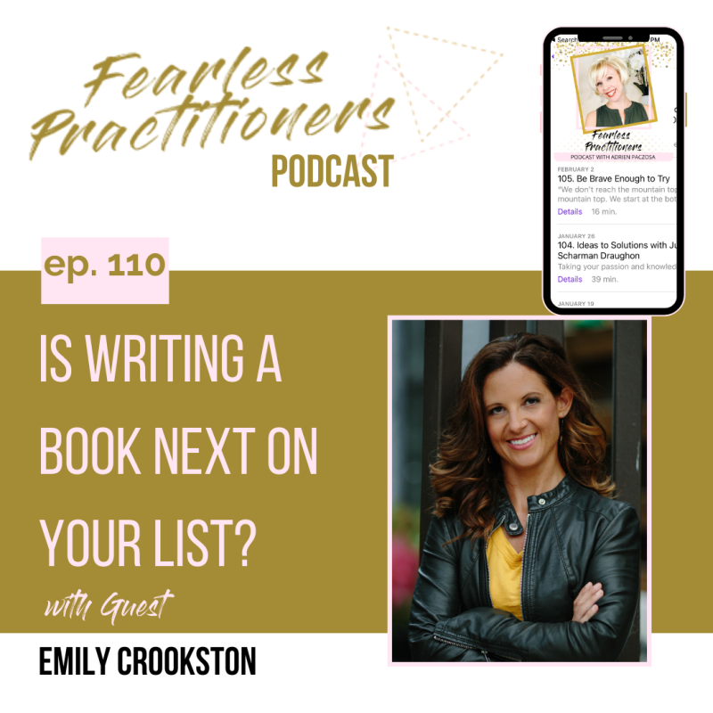 Fearless Practitioners - Ep. 110 - Is Writing a Book Next On Your List