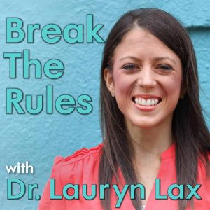 Break the Rules podcast